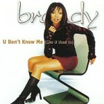 Brandy - U Don't Know Me (Remix!)